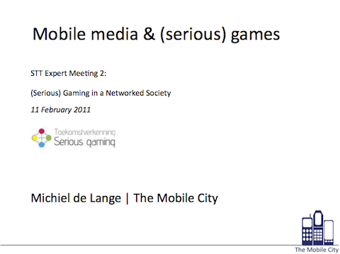 Presentation by Michiel de Lange for STT about Mobile media & (serious) games