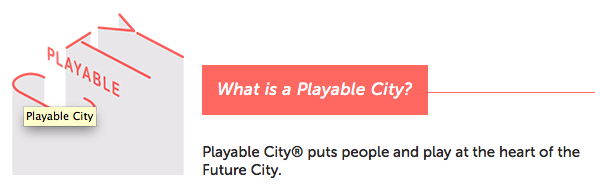 playable_city, now trademarked! :)